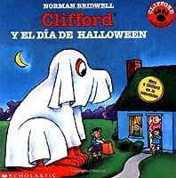 Clifford Y El Dia De Halloween/Clifford's Halloween (Clifford, the Big Red Dog)