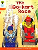 The Go-Kart Race (Oxford Reading Tree)