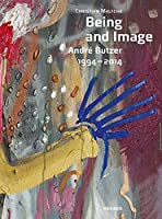 André Butzer: Being and Image: 1994–2014
