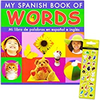 Spanish Words Board Book Kids Toddler -- Over 150 Words with Reward Stickers (Spanish Learning Toys) by Spanish Words for Kids