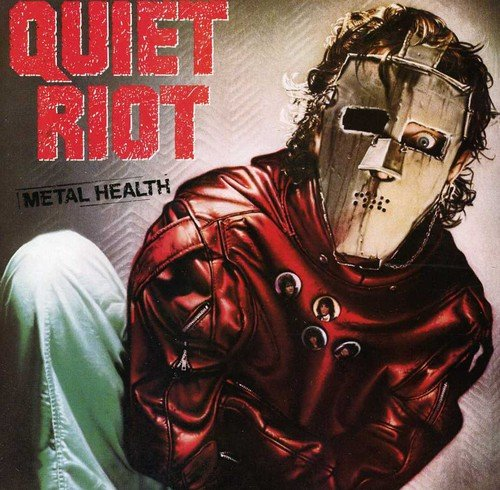 Metal Health / Quiet Riot