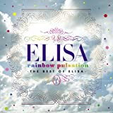 rainbow pulsation〜THE BEST OF ELISA〜