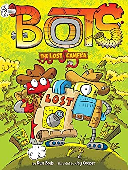 The Lost Camera (Bots Book 8) by [Bolts, Russ]