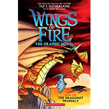 Wings of Fire The Graphic Novel: Dragonet Prophecy: 1