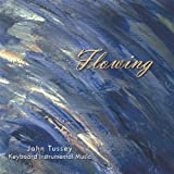 Flowing / John Tussey