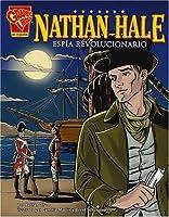 Nathan Hale: Espia Revolucionario/revolutionary Spy (Biografias Graficas/Graphic Biographies (Spanish))