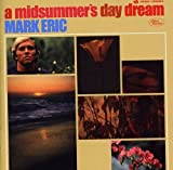 A MIDSUMMER'S DAY DREAM: EXPANDED EDITION