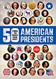 American Presidents (50 Things You Should Know About)
