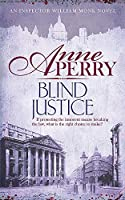 Blind Justice (William Monk Mystery, Book 19): A dangerous hunt for justice in a thrilling Victorian mystery