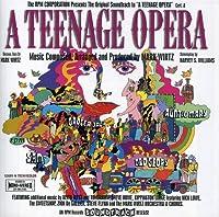 A Teenage Opera : Original Motion Picture Soundtrack