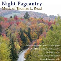 Night Pageantry: Music of Thomas L. Read