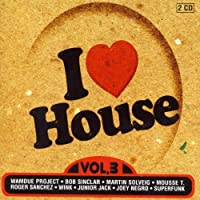 I Love House Vol.3