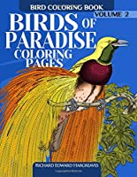 Birds of Paradise Adult Coloring Book (Bird Coloring Books for Adults)