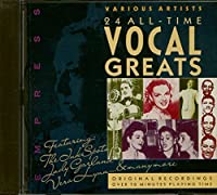24 All Time Vocal Greats