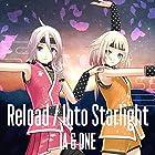 Reload / Into Starlight