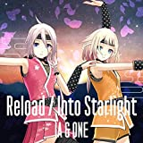 Reload / Into Starlight