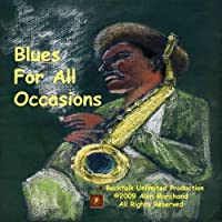 Blues For All Occasions by Alan Marchand