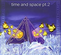 Time & Space Pt. 2