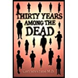 Thirty Years Among the Dead