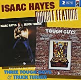 Double Feature : Music From The Soundtracks Of Three Tough Guys & Truck Turner - Isaac Hayes