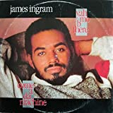Yah Mo B There - James Ingram 12""