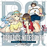 『ROBOTICS;NOTES DaSH』オリジナル・サウンドトラック