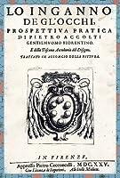 Loinganno De Glocchi, Prospettiva Pratica Dispietro Accolti/Perspective for Artists