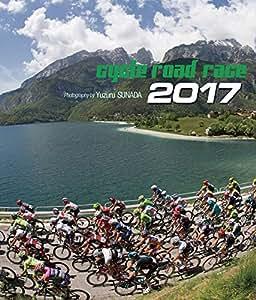 CYCLE ROAD RACE 2017年 カレンダー 卓上