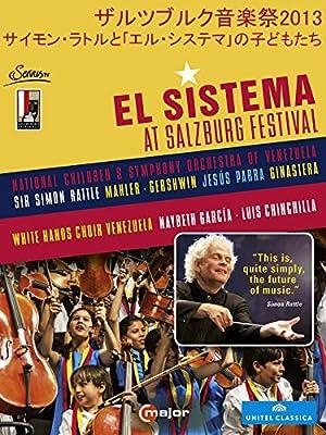 ザルツブルク音楽祭2013 サイモン・ラトルと「エル・システマ」の子どもたち(ラトル/ベネズエラ国立児童交響楽団)