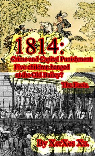 1814: Crime and Capital Punishment: (English Edition)