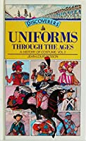 Uniforms Through the Ages (Discoverers)