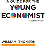 A Guide for the Young Economist 2ed