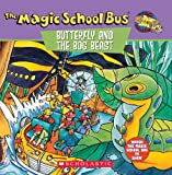 The Magic School Bus Butterfly and the Bog Beast: A Book About Butterfly Camouflage