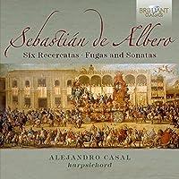 Sebastian de Albero: 6 Recercatas, Fugas & Sonatas by Alejandro Casal