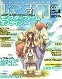 LOG IN (ログイン) 2008年 04月号 [雑誌]