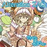 Alteration / ZAQ