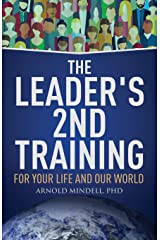 The Leader's 2nd Training: For Your Life and Our World ペーパーバック