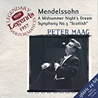 Mendelssohn: A Midsummer Night's Dream; Symphony No. 3 (2000-06-13)