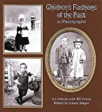 Children's Fashions of the Past in Photographs (Dover Fashion and Costumes)