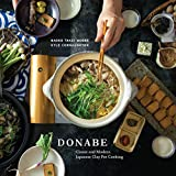 Donabe: Classic and Modern Japanese Clay Pot Cooking [A Cookbook] 画像