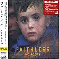 No Roots by Faithless (2004-09-08)