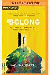 Belong: Find Your People, Create Community & Live a More Connected Life MP3 CD