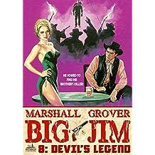 Big Jim 8: Devil's Legend (A Big Jim Western)