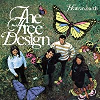 Heaven / Earth by FREE DESIGN (2005-08-09)