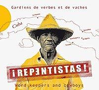 Repentistas! Word Keepers & Cowboys