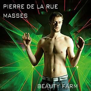 Pierre De La Rue: Masses