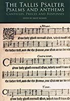 The Tallis Psalter - Psalms and Anthems: SATB
