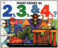 What Comes in 2's, 3's & 4's?