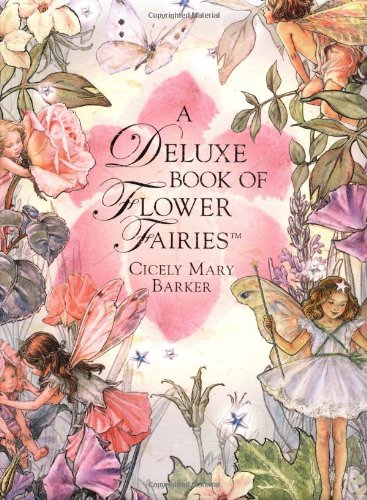 A Deluxe Book of Flower Fairiesの詳細を見る