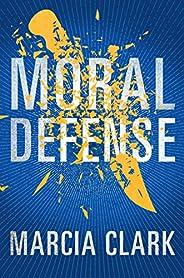 Moral Defense (Samantha Brinkman Book 2)